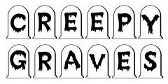 Creepy Graves